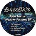 Ryan Truman - The Weather (Original Mix)
