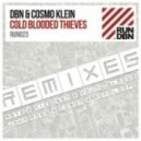 DBN & Cosmo Klein - Cold Blooded Thieves (Monoloop Remix)