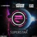 Cristiano, Matthew White, RUNAGROUND - Superstar