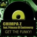 Chimpa Z feat. Princess of Controversy - Get The Funky! (Original Instrumental)