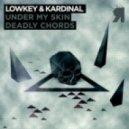 Kardinal, Lowkey - Under My Skin (Original Mix)