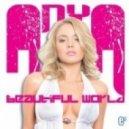 ANYA - Beautiful World (Omar! & Adrian S. Remix)