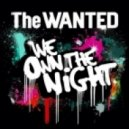 The Wanted - We Own The Night  (Bass Ninjas Remix)