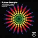 Future Disciple - Jacobs Ladder (Original Mix)