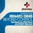 Renato Dinis - Beyond Control (Phil Parry Remix)