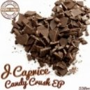 J Caprice - Chocolate Covered Cherries (Original Mix)