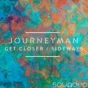 Journeyman, Claudia Georgette -  Get Closer (Original Mix)