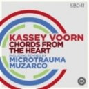 Kassey Voorn - Chords From the Heart (Microtrauma Remix)