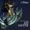 Christian Alvarez, Rescue - Just The Groove (Original Mix)