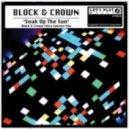 Block & Crown - Soak Up The Sun (Ibiza Sunrise Mix)