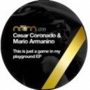 Cesar Coronado, Mario Armanino - This Is What (Original Mix)