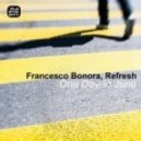 Francesco Bonora, Refresh (Italy) - One Day In June (Original Mix)