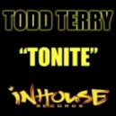 Todd Terry - Tonite (Tee's Sound Mix)