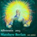 Matthew Berlan - Afferentis 2013