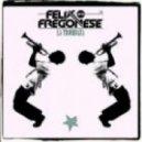 Luca Fregonese, Felix & Fregonese - La Trombaza