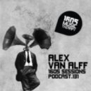 Alex van Alff - 1605 Podcast 131