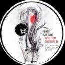 Daniel Solar, Dirty Culture - Give Them the Blow (Daniel Solar Remix)