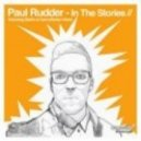 Paul Rudder  -  In The Stories (GarcyNoise After Hours Remix)