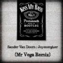 Sander Van Doorn - Joyenergizer (Mr Vega Remix)