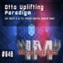 Otto Uplifting - Paradigm (Michael Maurice Remix)