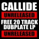 Callide - Taken All You Can
