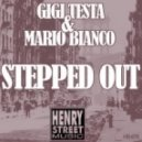 Gigi Testa, Mario Bianco - Stepped Out