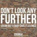 Gary Caos, Levan Kay, Elenice - Don't Look Any Further (Mixline Remix Remix)