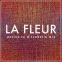 La Fleur - Fortitude Flow Discobelle Mix 017