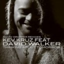 Kev Kruz, David Walker - Thinking About Tomorrow