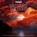 Eastcolors  - The Light (Look Like Remix)