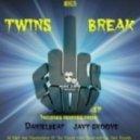 Twins Break - Fuck You
