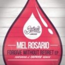 Mel Rosario - Forgive Without Regret (Original Mixl)