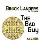 Brock Landers The Disco King - The Life (Original Mixl)