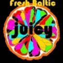 Dj Fresh Baltic - Juicy