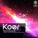 Koer - Apocalypse (Original Mix)
