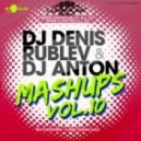 Livin Joy, Dub Deluxe, Michael Mind, Bosson, Shevtsov, Karas - Don't Stop Million Loves (Dj Denis Rublev & Dj Anton Mashup)