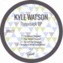 Kyle Watson - Throwback