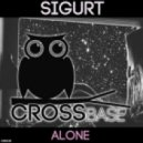 Sigurt - Alone (Original Mix)