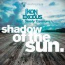 Ikon & Exodus feat. Sisely Treasure - Shadow Of The Sun (Dave Aude Club Mix)