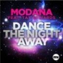 Modana Feat. Tay Edwards - Dance The Night Away (Video Edit)