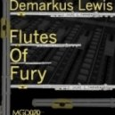 Demarkus Lewis - Fuel The Fire (Original Mix)