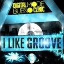 Bueno Clinic  - I Like Groove 2013 (Dj Cool Bootleg)