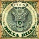DJ Fixx - Dolla Bills (Original Mix)