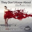 Marcelo Vak - They Dont Know About (Coqui Selection Remix)