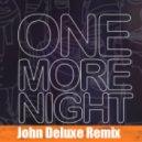 Maroon 5 - One More Night (John Deluxe Remix)