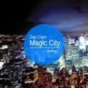 Dan Clare - Magic City