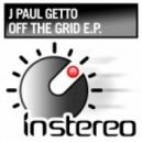 J Paul Getto - Off The Grid (Original Mix)