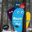 Mason - Maybe (Original Mix)