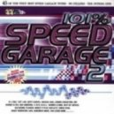 Various - 101% Speed Garage - Volume 2 cd 2