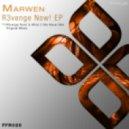Marwen - What If We Never Met (Original Mix)